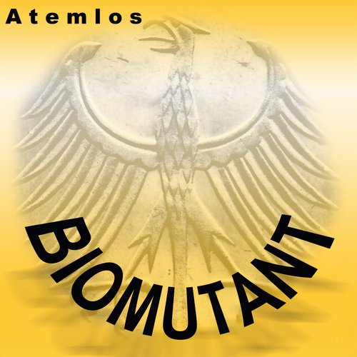 Biomutant - Atemlos (Sector 7 Cut) [100948 61]