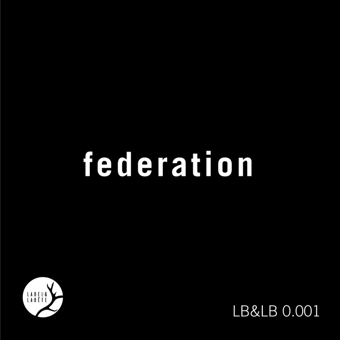Black Bow - Federation [LBLB 001]