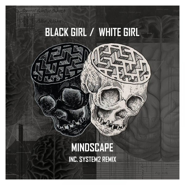 Black Girl, White Girl - Mindscape [UGA069]