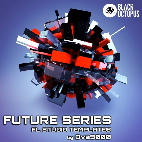Black Octopus Sound Future Series by Ova9000 FL Studio Templates