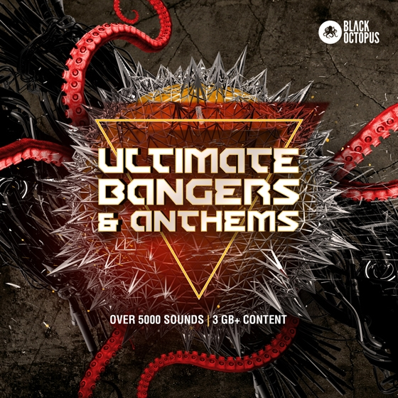 Black Octopus Sound Ultimate Bangers and Anthems WAV MiDi