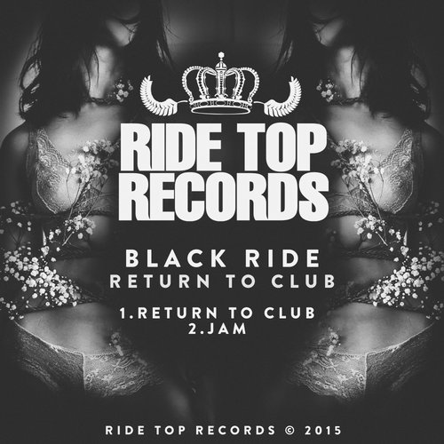Black Ride – Return To Club [RTPR015]