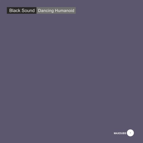 Black Sound - Dancing Humanoid [DJ034]