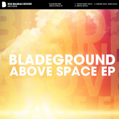 Bladeground - Above Space EP [BMD 426]