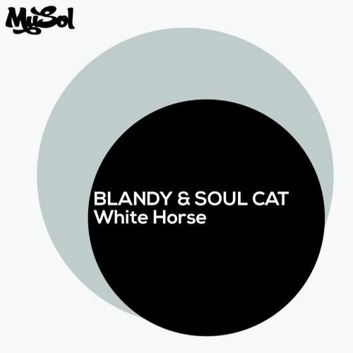 Blandy, Soul Cat – White Horse [MUSOLDIGI0036]
