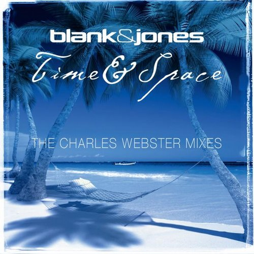 Blank & Jones, Charles Webster - Time & Space (Charles Webster Mixes) [4260154681654]