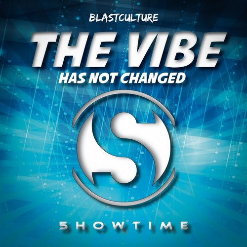 Blastculture - The Vibe Has Not Changed [ST711]