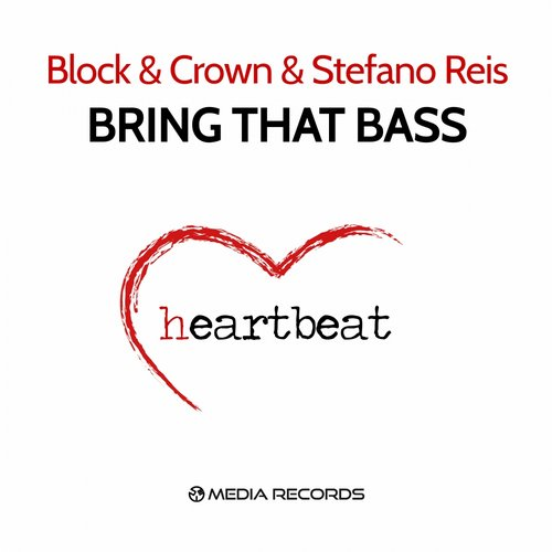 Block, Crown, Stefano Reis - Bring That Bass [HB005]