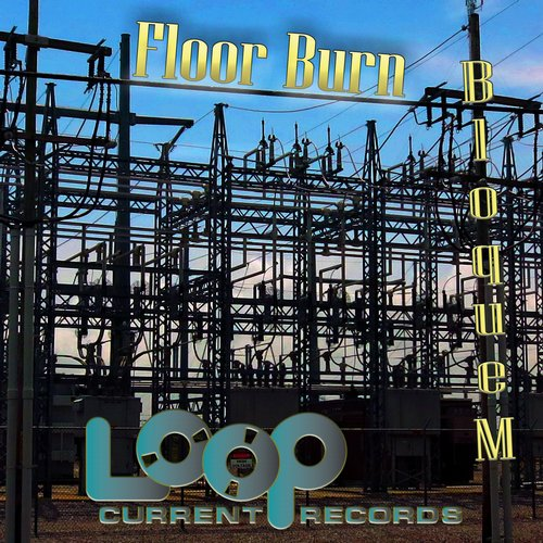 Bloque M - Floor Burn [05]