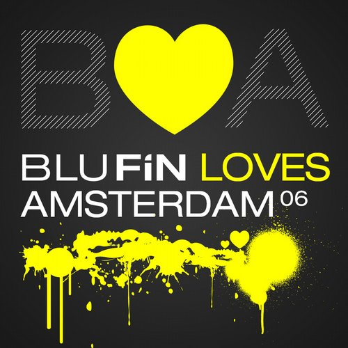 VA - BluFin Loves Amsterdam 06 [BFCD028]