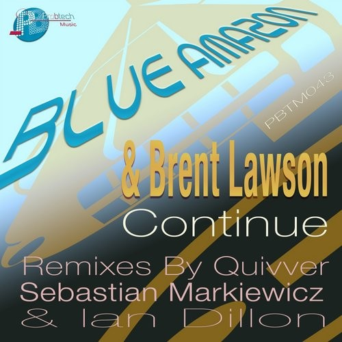 Blue Amazon,Brent Lawson – Continue [PBTM043]