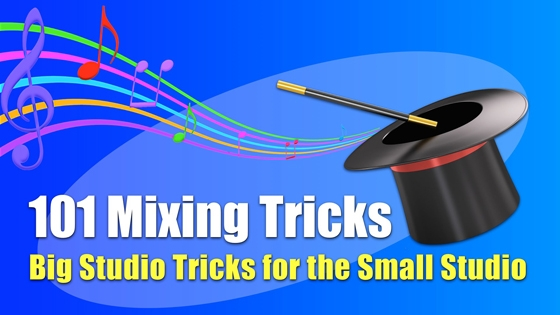Bobby Owsinski 101 Mixing Tricks Module 5 TUTORiAL