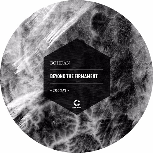 Bohdan - BEYOND THE FIRMAMENT [CNC051]