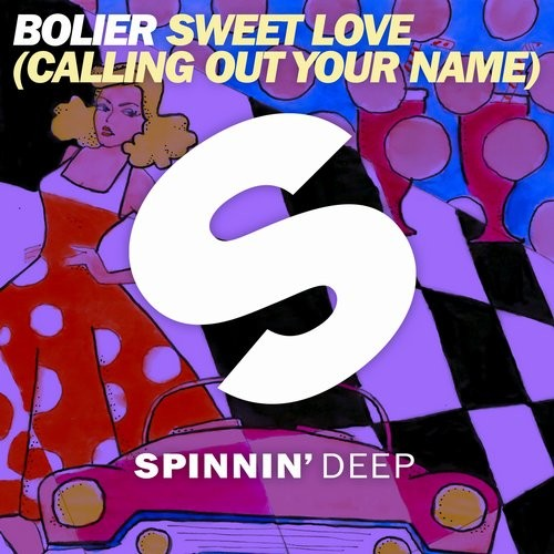 Bolier – Sweet Love (Calling Out Your Name) [SPDEEP051]