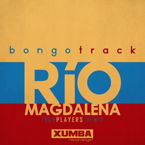 Bongotrack - Rio Magdalena (Techplayers Remix) [XR102]