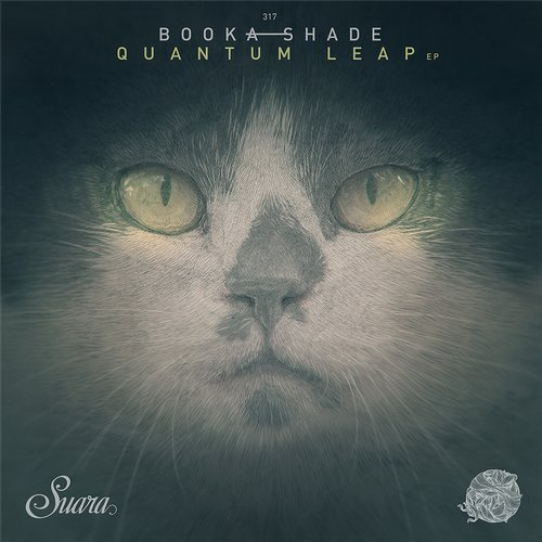 Booka Shade – Quantum Leap EP [SUARA317]