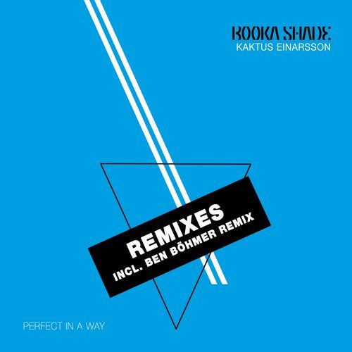 Booka Shade & Kaktus Einarsson - Perfect In A Way (Remixes) [BFMB068CLUB]