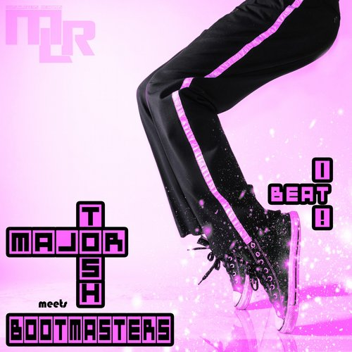 Bootmasters, Major Tosh - BEAT IT! (Major Tosh Meets Bootmasters) [MLRH 033]
