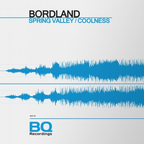 Bordland - Spring Valley / Coolness [BQ179]