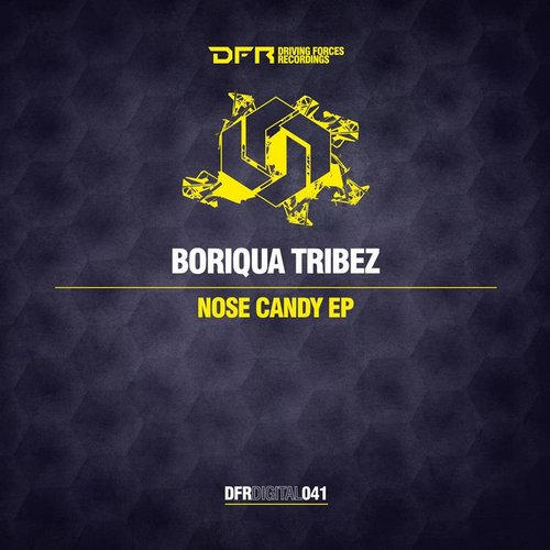 Boriqua Tribez – Nose Candy EP [BP9120042334282]