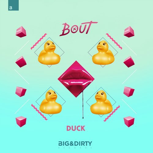 Bout - Duck [BADR 331D]