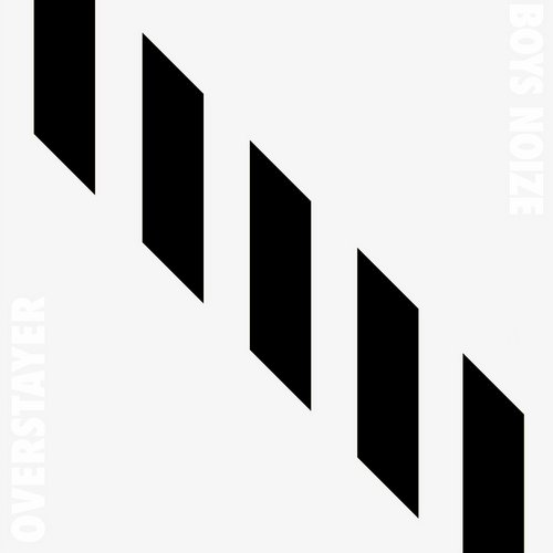 Boys Noize - Overstayer [BNR138DO]