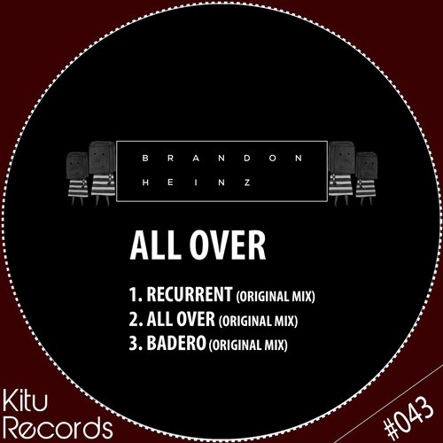 Brandon Heinz - All Over [KITU043]