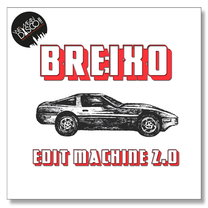 Breixo - Edit Machine Volume 2 [WMD 027]