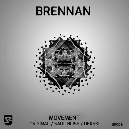 Brennan - Movement [SR009]