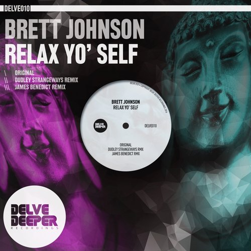 Brett Johnson – Relax Yo' Self [DELVE010]