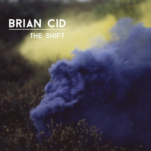 Brian Cid – The Shift [KD011]