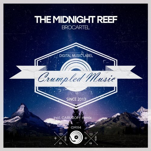 Brocartel – The Midnight Reef [CM114]