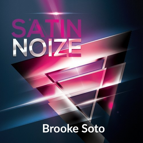 Brooke Soto - Satin Noise [361459 5188851]