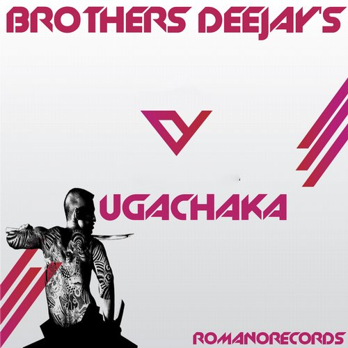Brothers Deejays - Hugachaka - Single [RMR031]