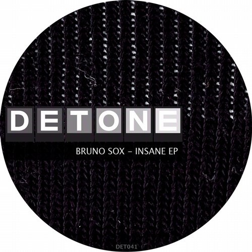 Bruno Sox – Insane EP [DET041]