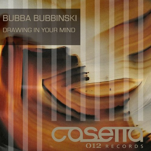 Bubba Bubbinski - Drawing In Your Mind EP [CTTA012]