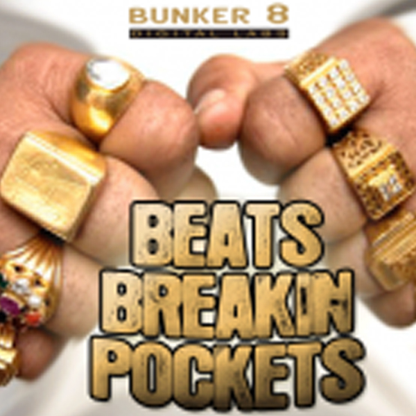 Bunker 8 Digital Labs Beats Breakin Pockets MULTiFORMAT DVDR-DYNAMiCS