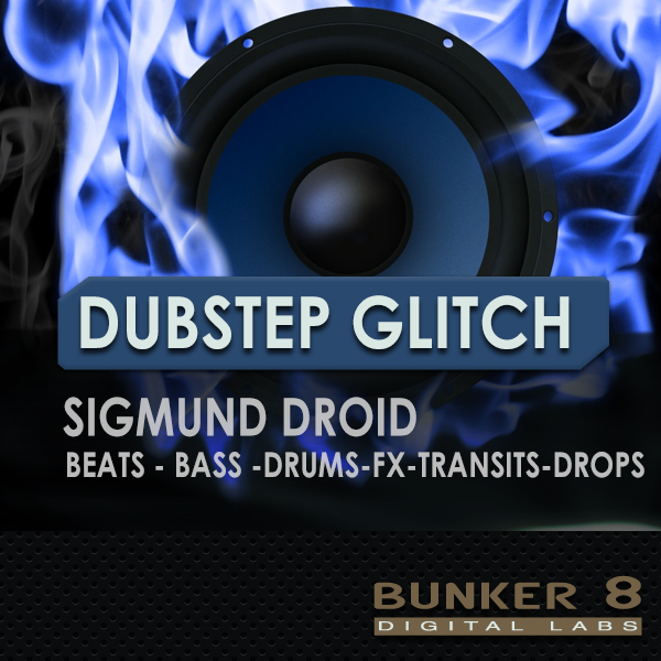 Bunker 8 Dubstep Glitch ACiD WAV AiFF