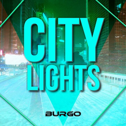Burgo - City Lights - Single [INTDE17]