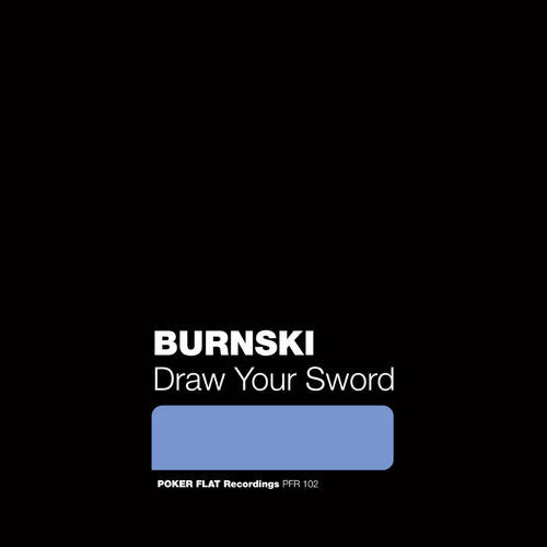 Burnski – Draw Your Sword [PFR102]
