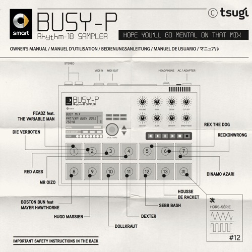 Busy P – TSUGI Hors Série 12 – Hope You'll Go Mental On That Mix [TSUGI]