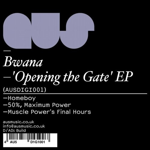 Bwana – Opening the Gate [AUSDIGI001]