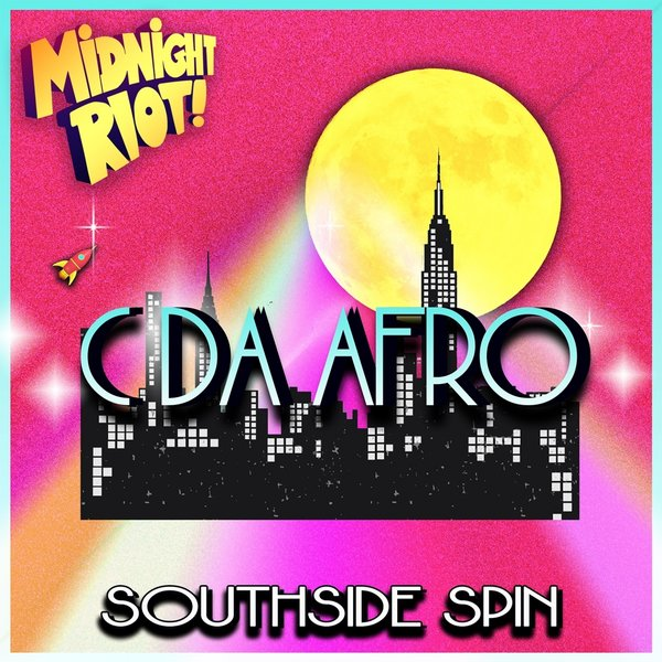 C. Da Afro - Southside Spin [MIDRIOTD263]