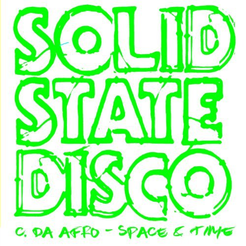 C. Da Afro - Space And Time [SSD 116]