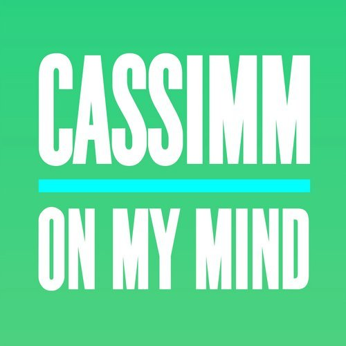 CASSIMM - On My Mind [GU356]