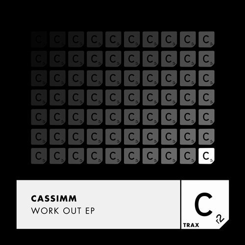 CASSIMM - Work Out EP [ITC2928]