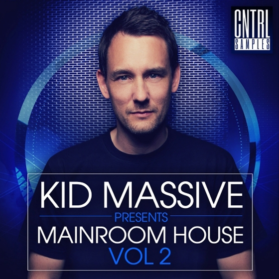 CNTRL Samples Kid Massive Presents Mainroom House Vol 2 WAV MiDi-P2P