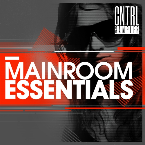 CNTRL Samples Mainroom Essentials ACID WAV MiDi-MAGNETRiXX