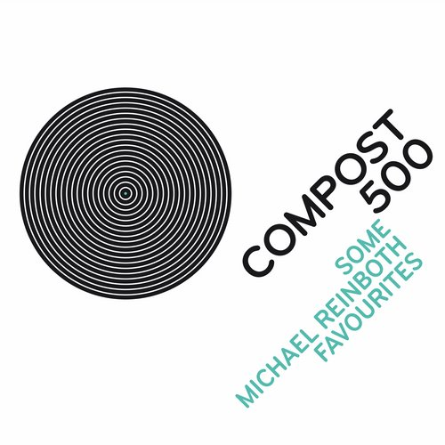 VA - COMPOST 500 Some Michael Reinboth Favourites [CPT5004]