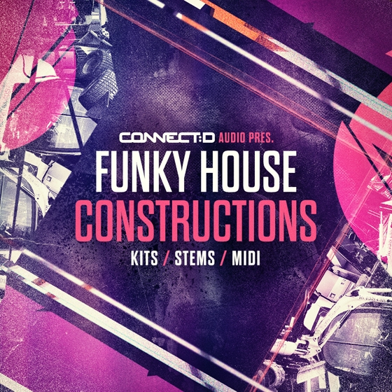 CONNECTD Audio Funky House Constructions WAV MiDi